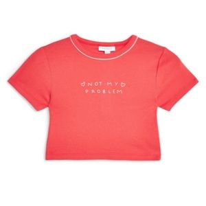 TopShop Not My Problem Red Crop Tee Sz 8, NWT